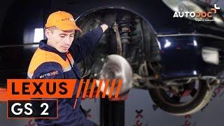 Montering Länkarm hjulupphängning vänster och höger LEXUS GS: videoinstruktioner