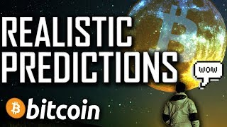 REALISTIC Bitcoin Price Predictions