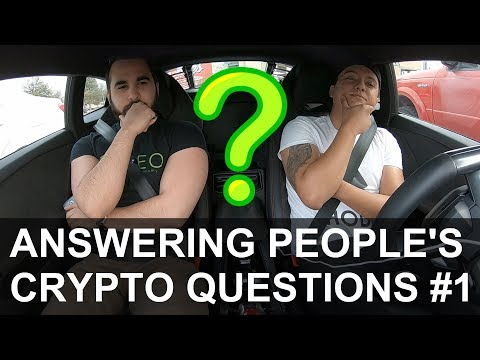 ANSWERING PEOPLE'S CRYPTO RELATED QUESTIONS #1