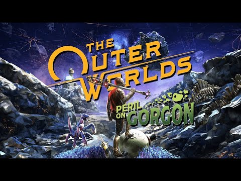 The Outer Worlds - Peril on Gorgon Official Gameplay Walkthrough |