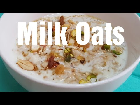 Milk Oats Recipe/ Quick  & Easy   Healthy Breakfast / Less Cholesterol /Weight  Control/