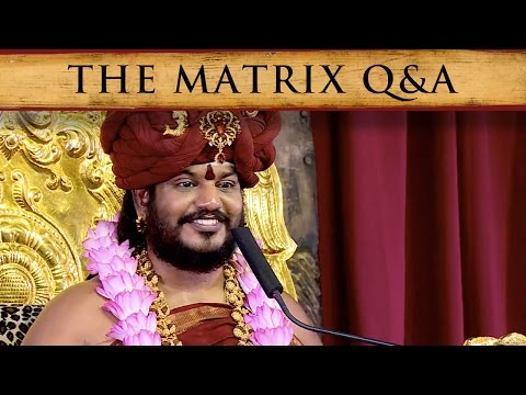 The Matrix - Q&A on AUM, Maya, Cosmic Law, Time Shaft, Sadashiva