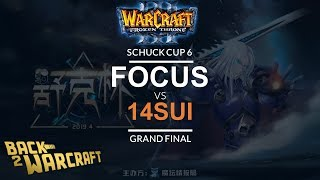 WC3 - Schuck Cup 6 - Grand Final: [O] FoCuS vs. 14Sui [N]