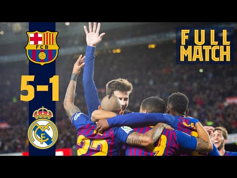 FULL MATCH: Barça 5-1 Madrid (2018) | Unbelievable Manita Match At Camp Nou 👋
