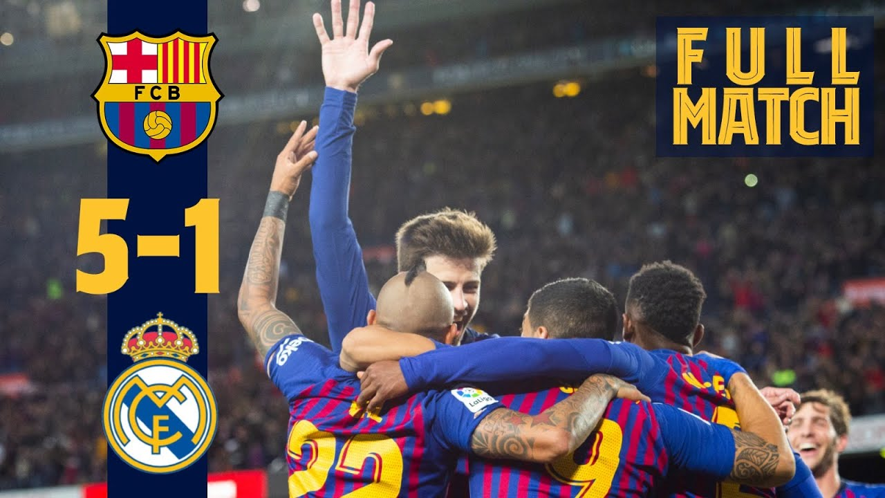 Download FULL MATCH: Barça 5-1 Madrid (2018) | Unbelievable manita match at Camp Nou 👋