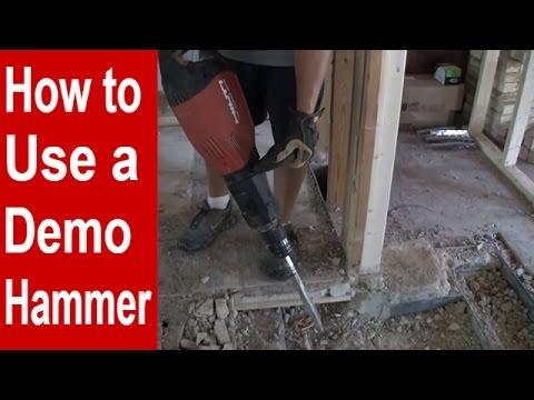 How to Use a Demo Hammer / Jack Hammer