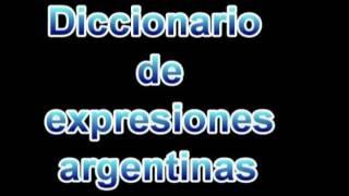 Diccionario de expresiones argentinas
