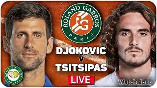 DJOKOVIC vs TSITSIPAS    French Open Men's Final 2021   LIVE GTL Tennis Watchalong