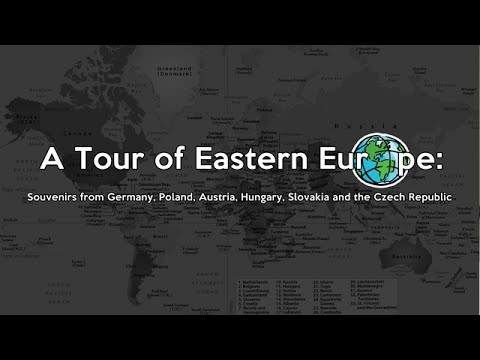 A Tour of Eastern Europe: Souvenirs
