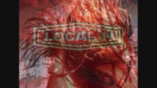 Local H - 5th Ave. Crazy (HQ)