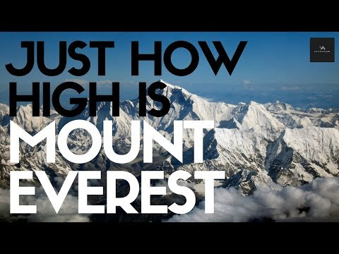 How High Is Mount Everest? This Cool Video Puts It Into Perspective