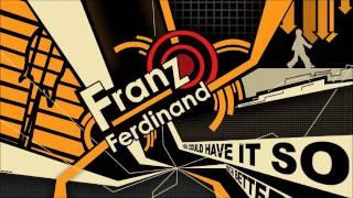 Franz Ferdinand - Ulysses (A. Matz Remix)