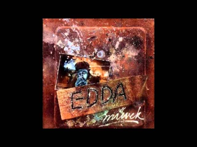 Edda Művek-Minden sarkon álltam már