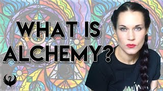 What is Alchemy? - Teal Swan
