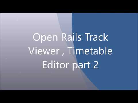 Open Rails Track Viewer , Timetable Editor part 2