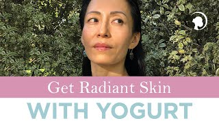 Get Radiant Skin With Yogurt and Camu Camu http://faceyogamethod.com/ - Face Yoga Method