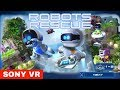 SONY PlayStation PS4 VR Robots Rescue two player mode Very COOL game