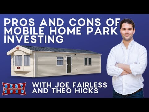 Pros And Cons Of Mobile Home Park Investing July 20 2017
