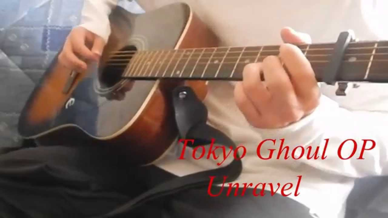 Tokyo Ghoul OP - Unravel (Guitar Cover) +tab - YouTube