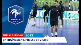 Equipe de France Futsal, Euro 2018 : Entraînement, presse et visite ! I FFF 2018