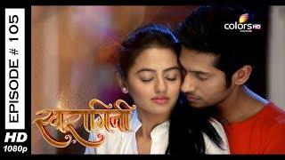 Swaragini - Full Episode 105 - With English Subtitles