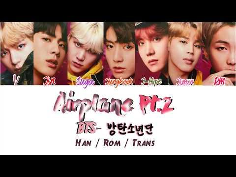 BTS-(방탄소년단) Airplane pt. 2 [Han/Rom/Trans lyrics]