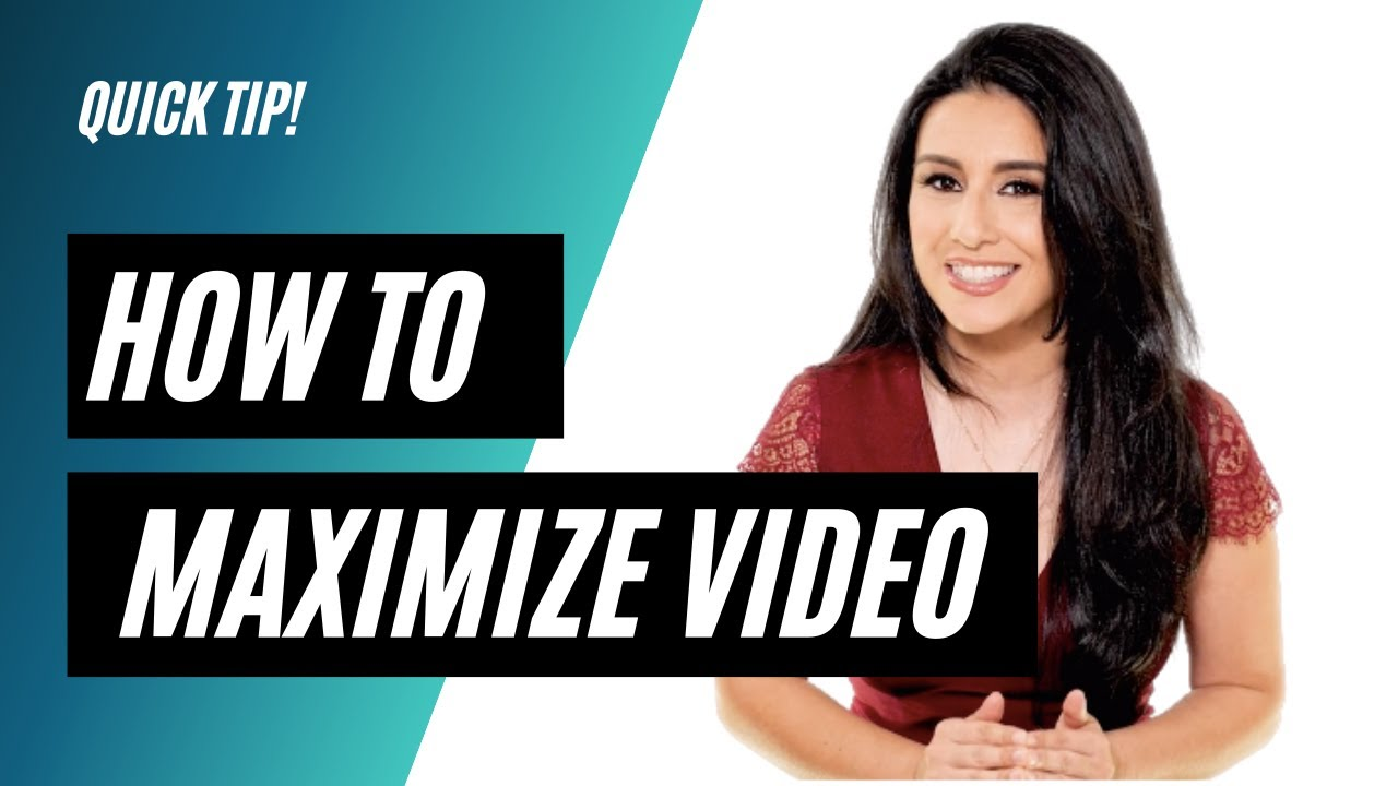 How to maximize video?