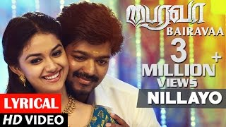 Bairavaa Songs Nillayo Lyrical Video Song