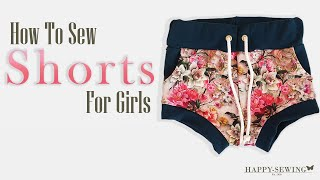 How to Sew Shorts for Girls | Sewing Tutorial