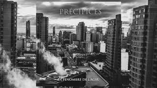 Précipices - La pénombre de l'agir(Full-Album) 2017