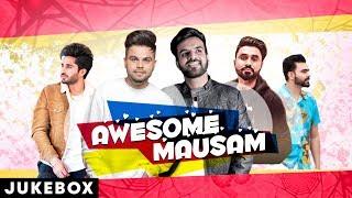 Awesome Mausam (Video Jukebox) | Jassi Gill | Akhil | Goldy Desi Crew | Latest Punjabi Songs 2019