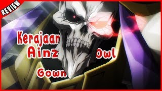 Download Video Terciptanya Kerajaan Ainz Oal Gown | Overlord Season 3 Episode 13 [FINAL EPISODE REVIEW] MP3 3GP MP4