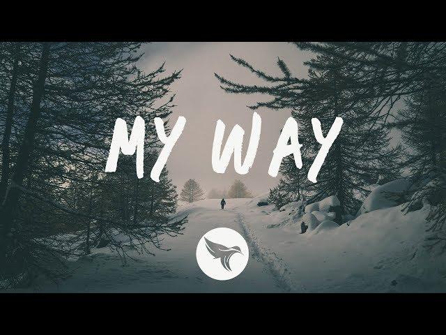 Nicky Romero - My Way (Lyrics) ft. Alice Berg