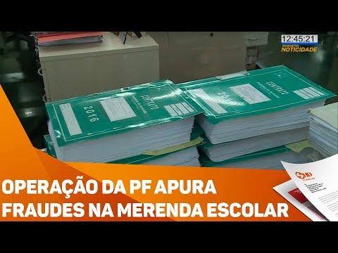Operação da PF apura fraudes na merenda escolar - TV SOROCABA/SBT