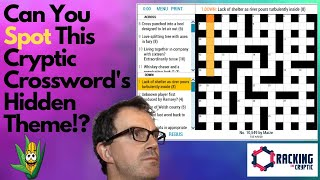 Can You Spot This Cryptic Crossword's Hidden Theme!?