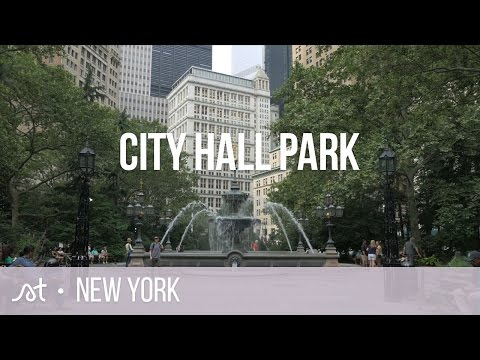 New York | Lower Manhattan | City Hall Park