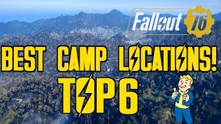 FALLOUT 76 - TOP 6! OF MY (BEST CAMP LOCATIONS!) CRAZY CAMP LOCATIONS!