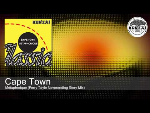 Cape Town - Métaphorique (Ferry Tayle Neverending Story Mix)