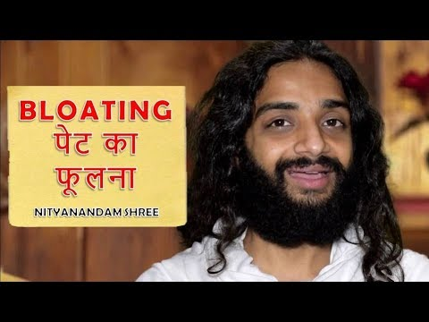 BLOATING AFTER EATING REASONS & SOLUTIONS BY NITYANANDAM SHREE
