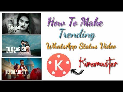 🔥how-to-make-trending-whatsapp-status-video-in- -kinemaster- -new-trend-video- -trick-vr