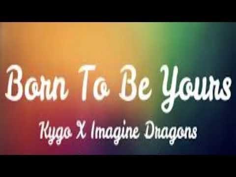 Kygo & Imagine Dragons - Born To Be Yours (Ringtone) (2018)