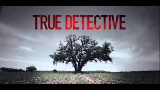 The 13th Floor Elevators- Kingdom of Heaven [End Credits Song] -True Detective Soundtrack/OST+LYRICS