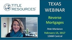 Texas Webinar: Reverse Mortgages - February 2017