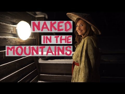 Naked In The Mountains | How To Use A Japanese Onsen