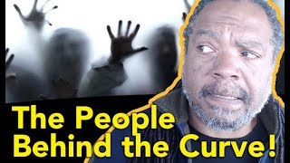 "The People ""Behind the Curve""— A Review"