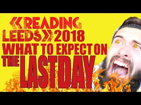 What To Expect On The Last Day At Reading And Leeds Festival