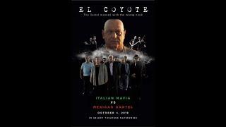 El Coyote Trailer Opens in theaters October 4, 2019