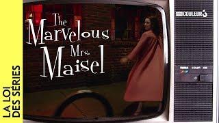 La loi des séries - The Marvelous Mrs Maisel