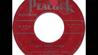 "CLARENCE ""GATEMOUTH"" BROWN - OKIE DOKIE STOMP [Peacock 1637] 1954"