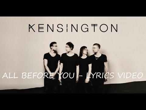 Kensington - All Before You (Lyrics Video)